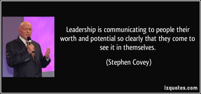 quote-leadership-is-communicating-to-people-their-worth-and-potential-so-clearly-that-they-come-to-see-it-stephen-covey-282323